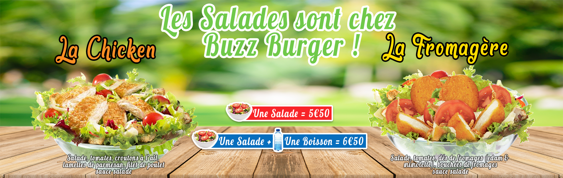 Salade Chicken et Salade Fromagères